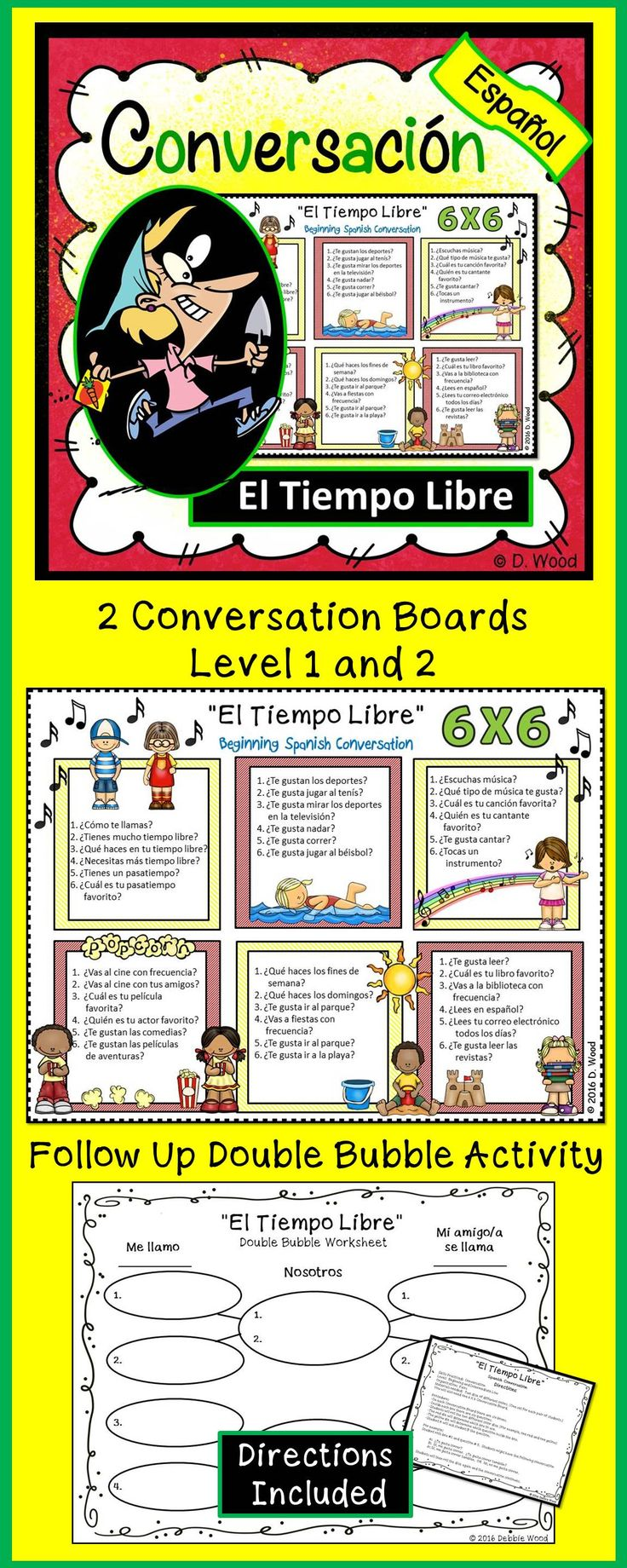 Spanish Conversation Boards for Free Time Activities:  Students will have fun communicating in the target language.