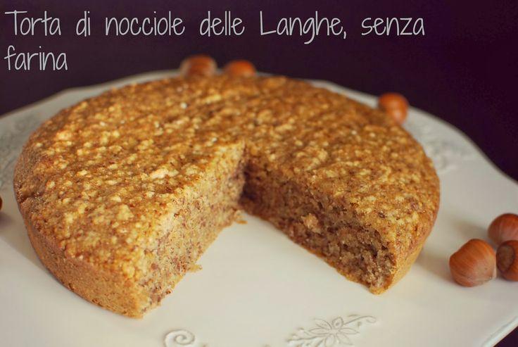 Ale only kitchen: Torta di nocciole delle Langhe, senza farina