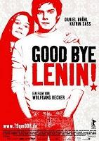 Good Bye, Lenin!   Director: Wolfgang Becker   Música: Yann Tiersen  Reparto: Daniel Brühl  Katrin Sass  Chulpan Khamatova  Alexander Beyer   2004. Alemania