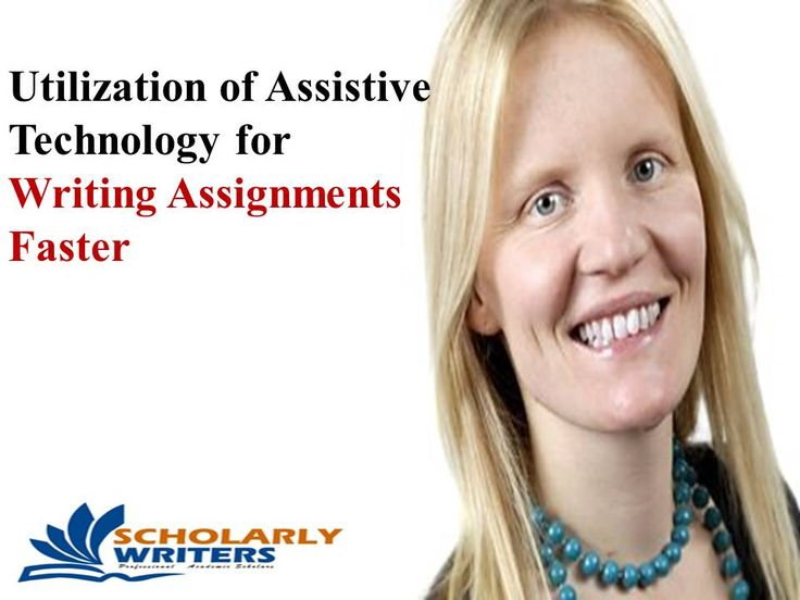 Utilization of Assistive Technology for Writing Assignments Faster