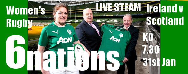 Irish Rugby TV - 6 Nations Live Streaming Join The Ladies Team Tonight for Game 1 KO 7.30pm. Ireland Women's Rugby I XXIII v Scotland Women's Rugby I XXIII full info and link now on www.intouchrugby.com