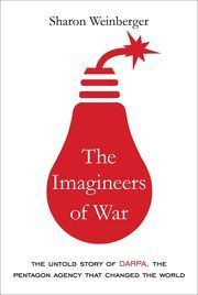 Read an excerptpowered by Zola    The Imagineers of War: The Untold Story of DARPA, the Pentagon Agency That Changed the World by Sharon Weinberger      (Knopf)          in Science/Technology                Virtually anyone who reads news or buys clothes or books on the Internet has... http://usa.swengen.com/drone-warfare-thank-pentagons-mysterious-darpa-agency/