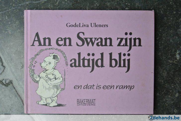 An en Swan zijn altijd blij (Godelieve uleners)