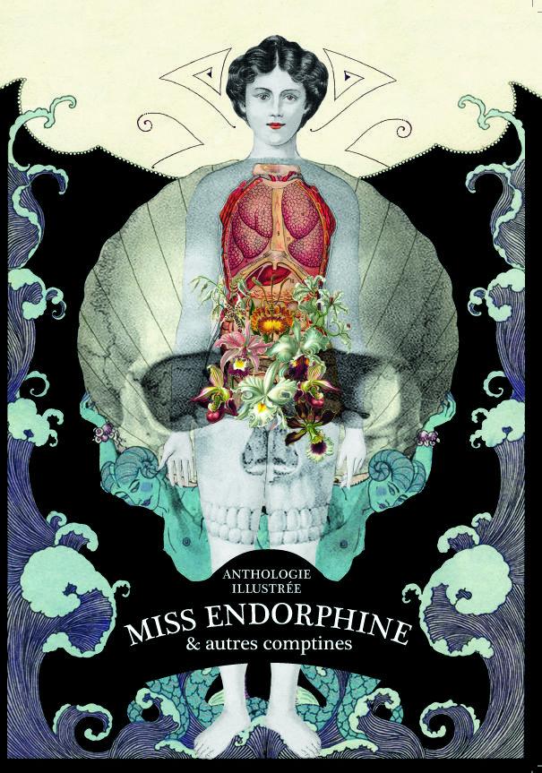 Couverture du livre Miss Endorphine et autres comptines designer : Isabelle Dalle