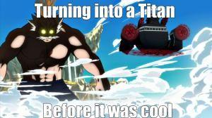 8 Funny Fairy Tail Memes: Attack on Titan versus Fairy Tail Meme
