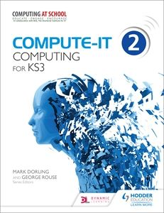 Compute-IT 2 - Student Book: Deliver innovative lessons ...