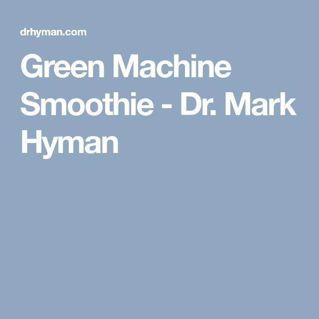 Green Machine Smoothie - Dr. Mark Hyman