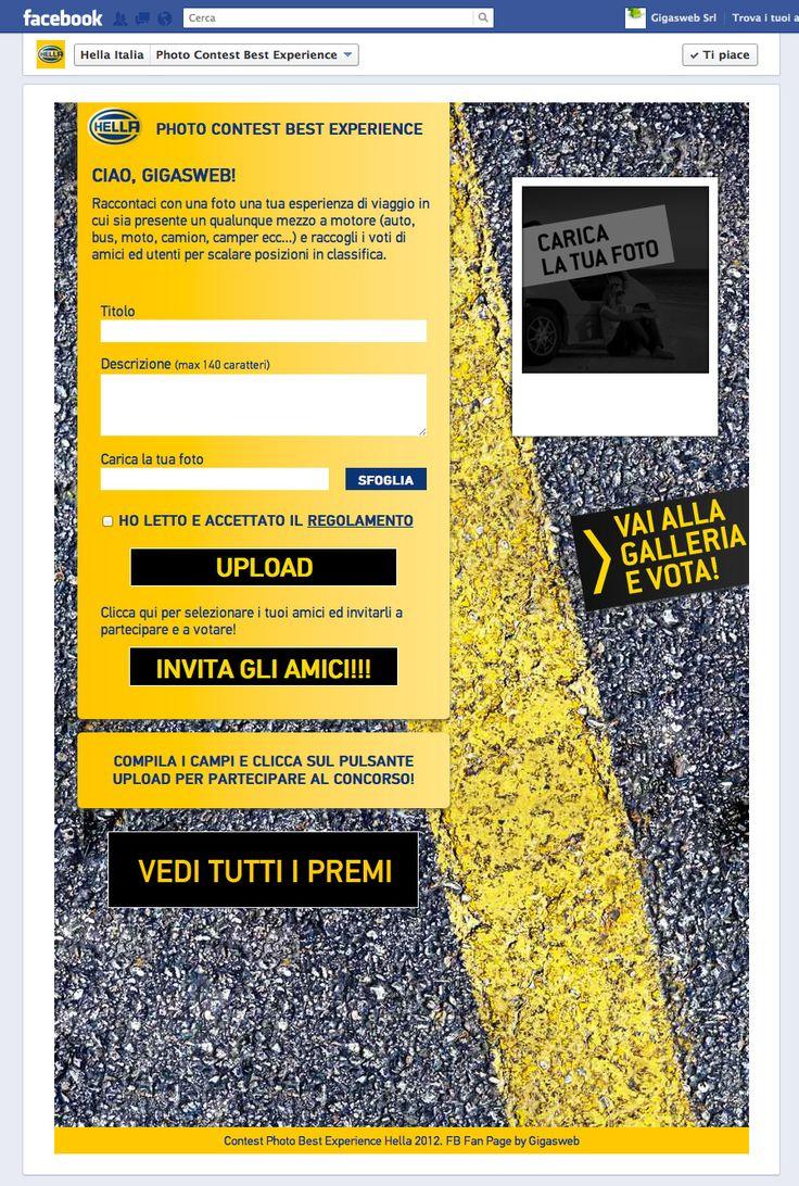Cliente: Hella Italia  Progetto: Contest fotografico tra gli utenti di Facebook.  Attività: Realizzazione software Contest. Campagna Social Media Marketing.
