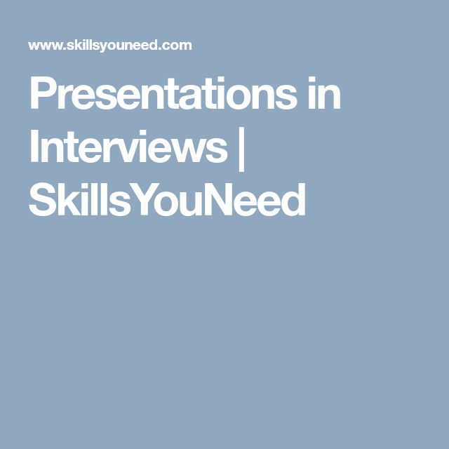 Presentations in Interviews   SkillsYouNeed