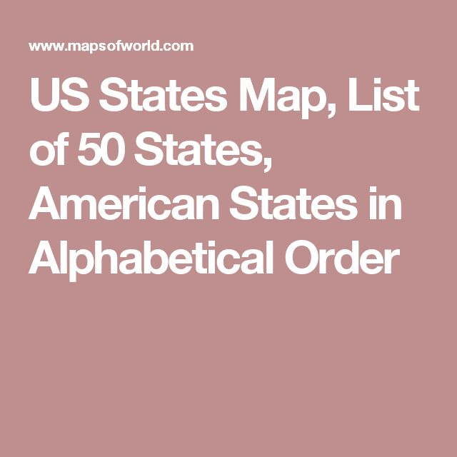 US States Map, List of 50 States, American States in Alphabetical Order