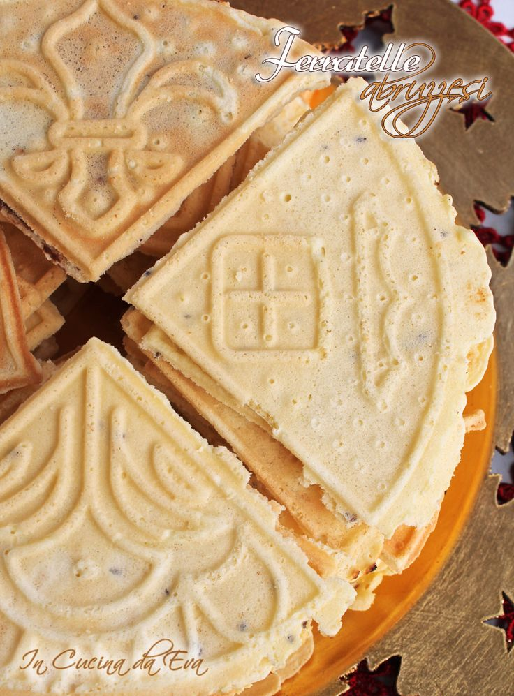 [Note: I have pinned these under pizzelle wafers as the recipe would work for this iron. Keva xo.] Ferratelle abruzzesi | ricetta abruzzese per l'Italia nel piatto