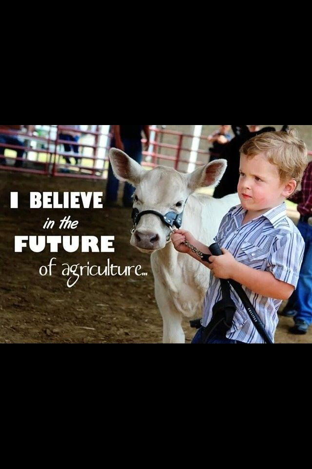 In the future of agriculture, with a faith born not of words but of deeds. Achievements won by the past and the present generations of agriculturialists. In the promise of better days through better ways even as those better things we now enjoy have come to us from the struggles of former years.