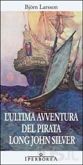 L' ultima avventura del pirata Long John Silver