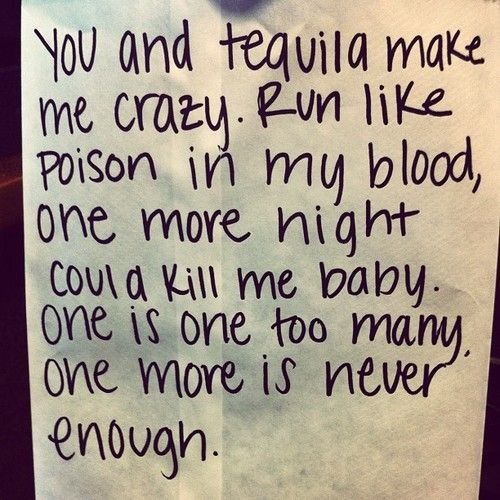 you and tequila...Kenny Chesney