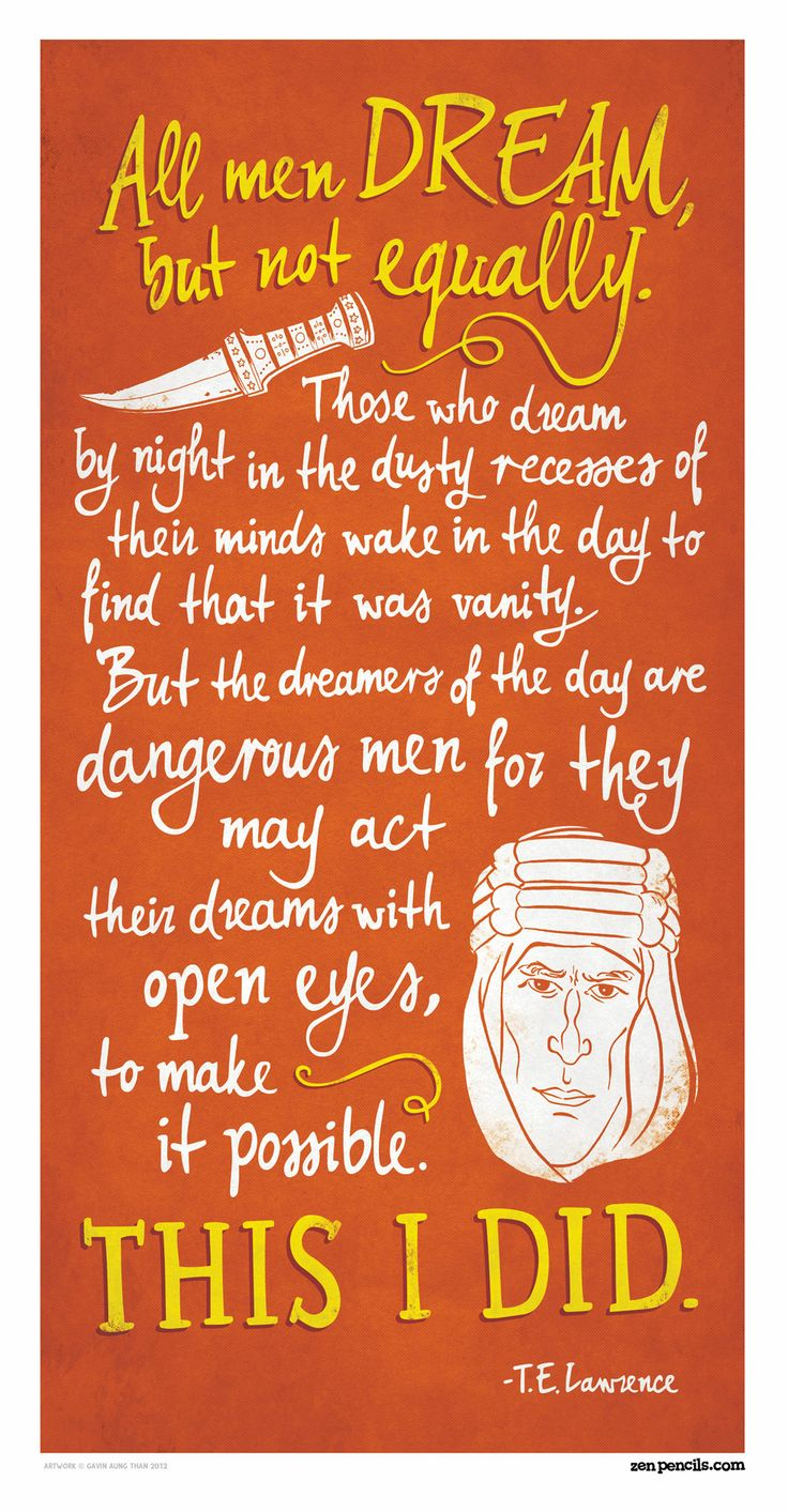 LAWRENCE OF ARABIA: All men dream  I sang this in choir soooo many times, I will never forget these words