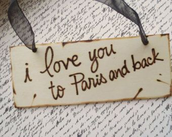 Distressed Wood Sign PARIS Themed i love you to Paris and Back with Black Sheer Ribbon