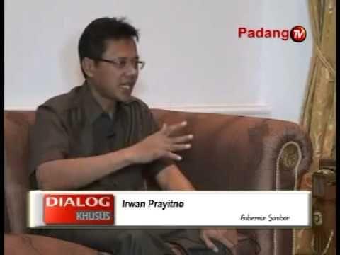 Acara Dialog Khusus dengan nara sumber Gubernur Sumatera Barat Irwan Prayitno yang disiarkan Padang TV. Dialog ini menjelaskan duduk persoalan yang sebenarnya mengenai Isu dana 1,9 M di Pemerintahan Provinsi Sumatera Barat