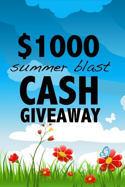 Summer Blast Cash Giveaway - WIN $1000! - MyBabyStuff Blog