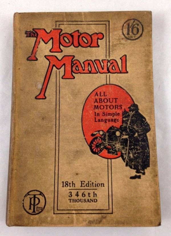 Antique Motor Manual 18th Ed Illustrated Car Guide Automobile Vtg Advertising