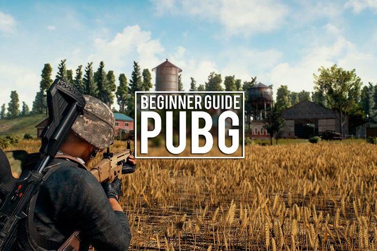 PUBG - Beginner Guide