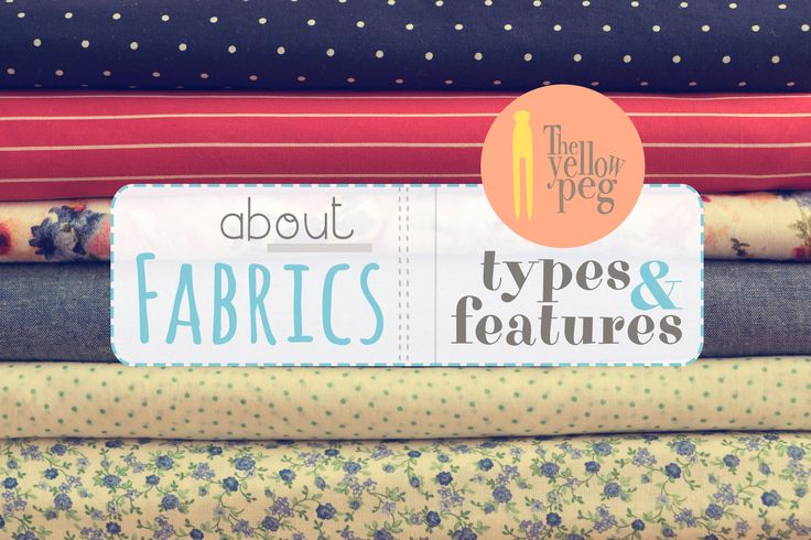 Everything you need to know about fabric types and how to use them.