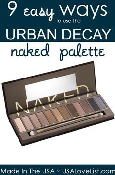 9 Easy Ways To Use The Urban Decay Palette | How to apply eyeshadow