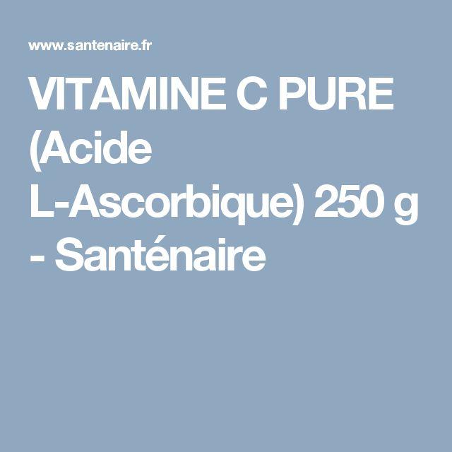 VITAMINE C PURE (Acide L-Ascorbique) 250 g - Santénaire