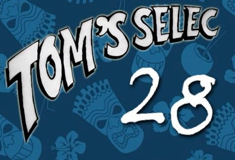 Tom's Selec #28 : Le best of des geekeries !!!