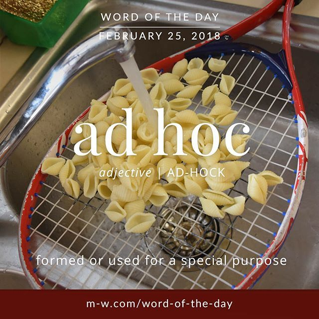 ad hoc (adjective. ad hock) - formed or used for a special purpose