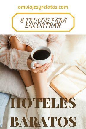 hoteles baratos: trucos y consejos para encontrar las mejores ofertas en hoteles #hotelesbaratos