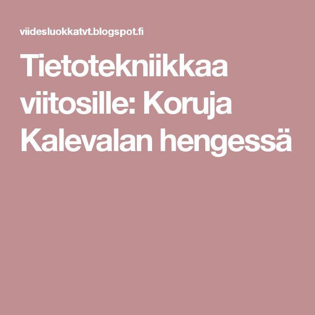 Tietotekniikkaa viitosille: Koruja Kalevalan hengessä