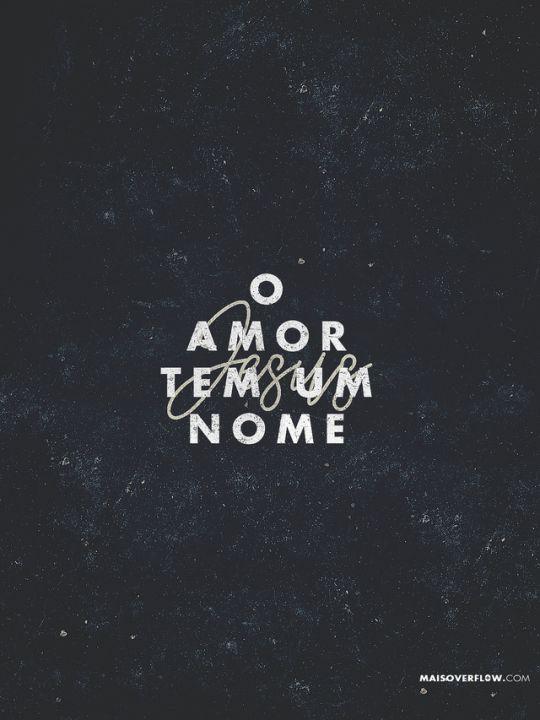 O Amor tem um nome: Jesus