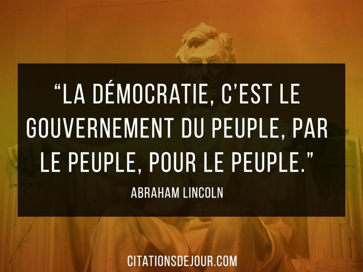 cémèbre citation d'Abraham Lincoln sur la démocratie