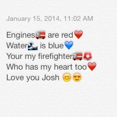 What I sent my loving firefighter boyfriend ❤️
