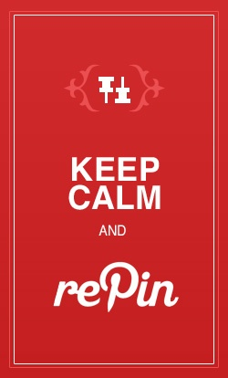 Keep Calm and rePin :-) sometimes I keep other people's original messages when I re-pin, because I would write the same XD