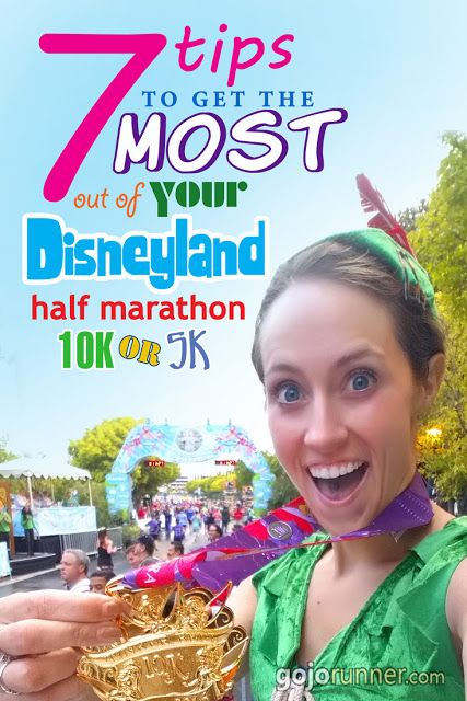 7 Tips to Get the Most Out of Your Disneyland Half Marathon / 10K / 5K / Disney Race -- from an expert! #runDisney