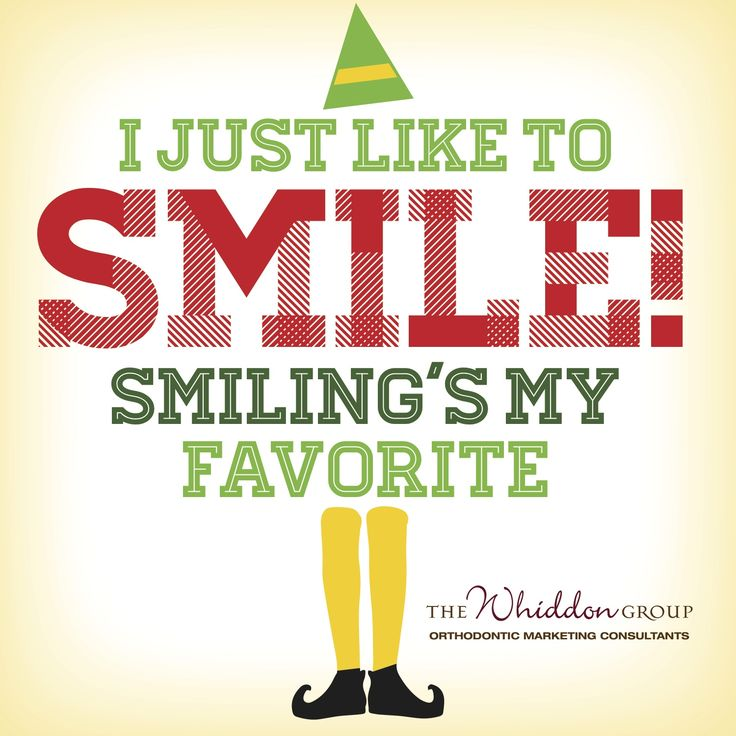 I just like to SMILE!  Smiling's my favorite!   Orthodontic social smile signs.  Custom designed, branded with your logo and printed for use in your practice.  Make braces fun during the holidays.