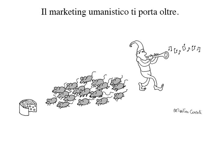 il marketing umanistico ti porta oltre