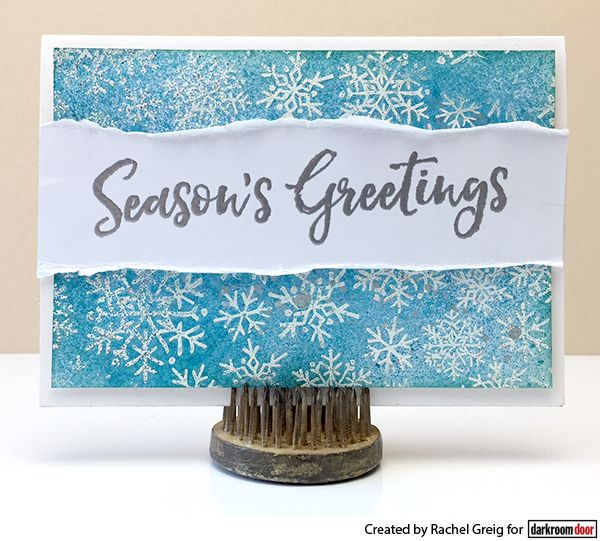 Embossing resist technique with Darkroom Door Season's Greetings stamp set and Snowflakes Background Stamp!