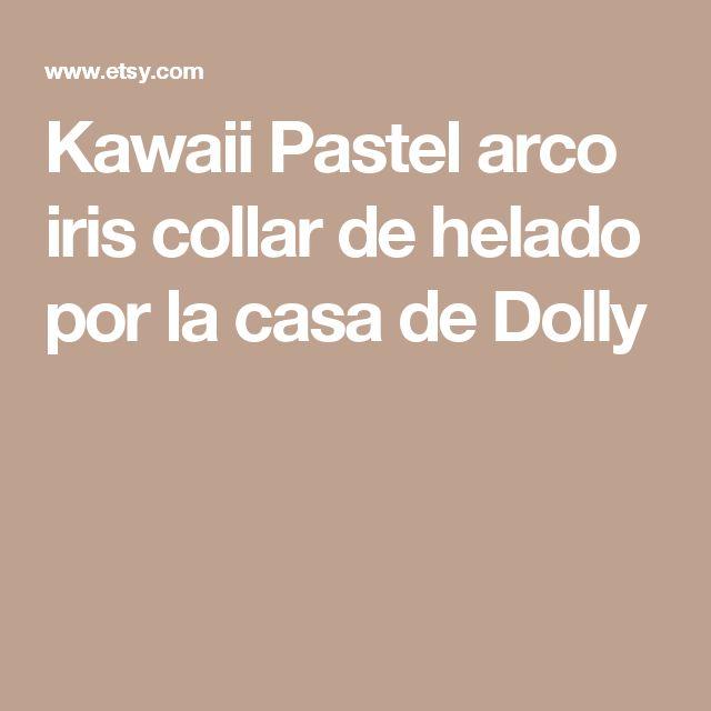 Kawaii Pastel arco iris collar de helado por la casa de Dolly