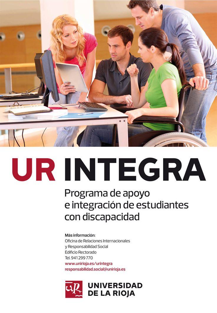 UR INTEGRA es un programa de apoyo e integración de estudiantes con discapacidad que tiene como objetivo facilitarles las adaptaciones curriculares que sean precisas, cuando así lo soliciten http://www.unirioja.es/universidad/rii/RSU/URINTEGRA/URINTEGRA.shtml