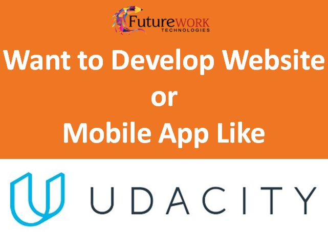 It is an education technology company. If you want to develop website or mobile app like Udacity please call us +1 (669) 247-8873 or we have created a blog and discuss on Udacity business and revenue model. Please have a look on it https://futureworktechnologies.com/udacity-business-and-revenue-model-how-it-works/