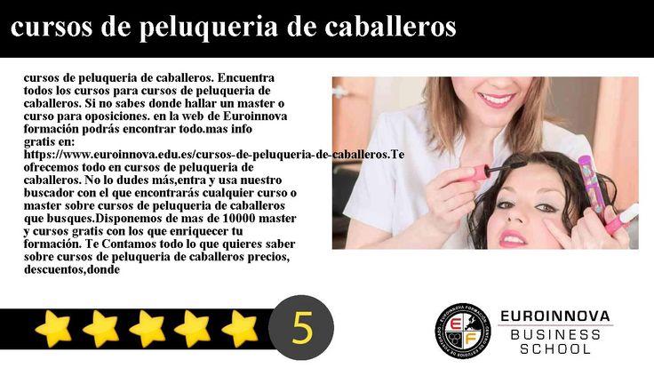 cursos de peluqueria de caballeros - cursos de peluqueria de caballeros. Encuentra todos los cursos para cursos de peluqueria de caballeros. Si no sabes donde hallar un master o curso para oposiciones. en la web de Euroinnova formación podrás encontrar todo.    mas info gratis en: https://www.euroinnova.edu.es/cursos-de-peluqueria-de-caballeros.    Te ofrecemos todo en cursos de peluqueria de caballeros. No lo dudes másentra y usa nuestro buscador con el que encontrarás cualquier curso o…