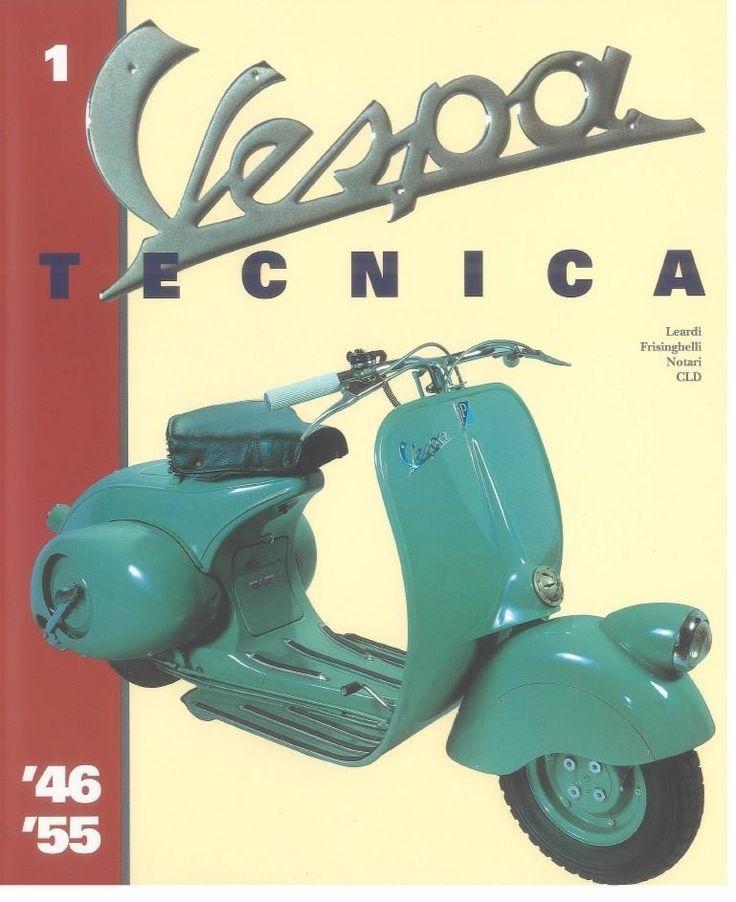 New Vespa Tecnica N Autor Leardi Frisinghelli Notari CLD Verlag CLD Pontadera Auflage Aufl Ein absolutes Sammlerst ck und MUSS f r jeden