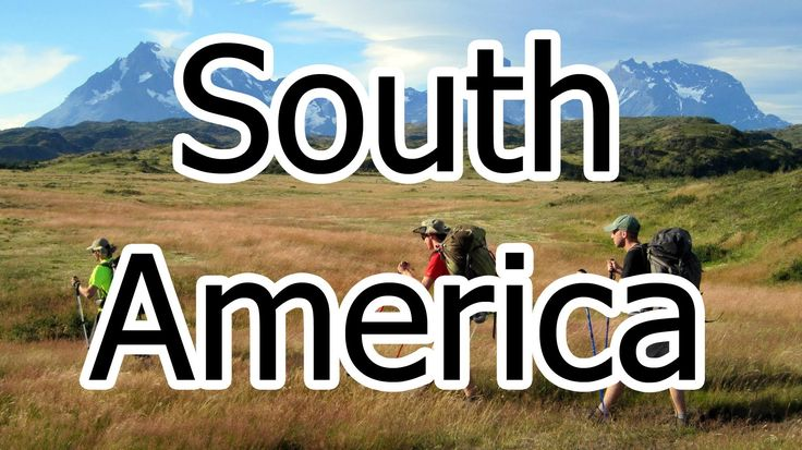 BACKPACKING SOUTH AMERICA: 6 Months of Awesome (GoPro 2013)