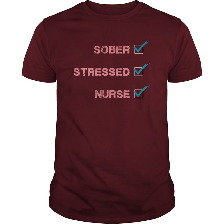 sober stressed nurse cool tees ,yellow t shirt ,mens funny t shirts ,humorous t shirts ,t shirt creator ,graphic tee shirts ,hilarious t shirts ,awesome shirts ,t shirt mens ,mens designer t shirts ,printed tshirts ,novelty t shirts ,tshirt for men ,cheap tees , customize t shirts ,t shirt brands , cheap t shirts online ,cheap tee shirts ,new t shirt ,gents t shirts ,t shirts with sayings ,