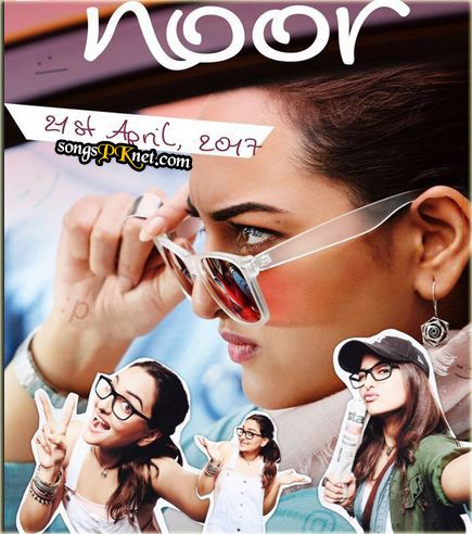 Noor movie full mp3 songs download free. As a drama comedy movie Noor is an upcoming Bollywood movie 2017. Noor movie mp3 songs ►Download.