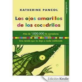 """Como venimos anunciando, hoy comienza campaña eBooks a 0,99€ con """"Los ojos amarillos de los cocodrilos"""" de Katherine Pancol. Estará disponible en las principales tiendas on line Casa del Libro, @FNAC_Libros, El Corte Inglés...o como en el enlace Amazon.es"""