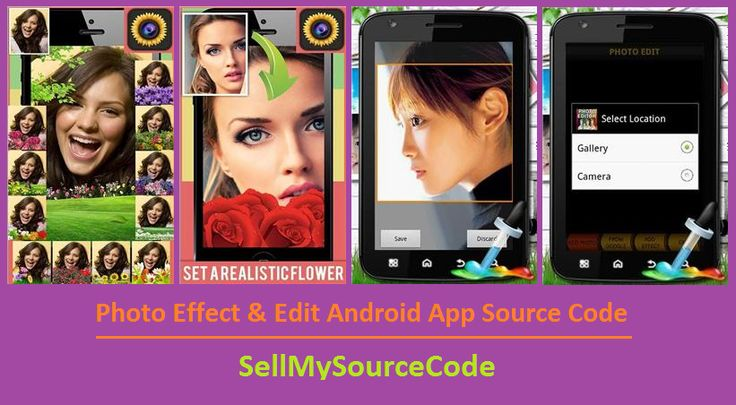 Android Source Code for Photo Edit & Effect Applications