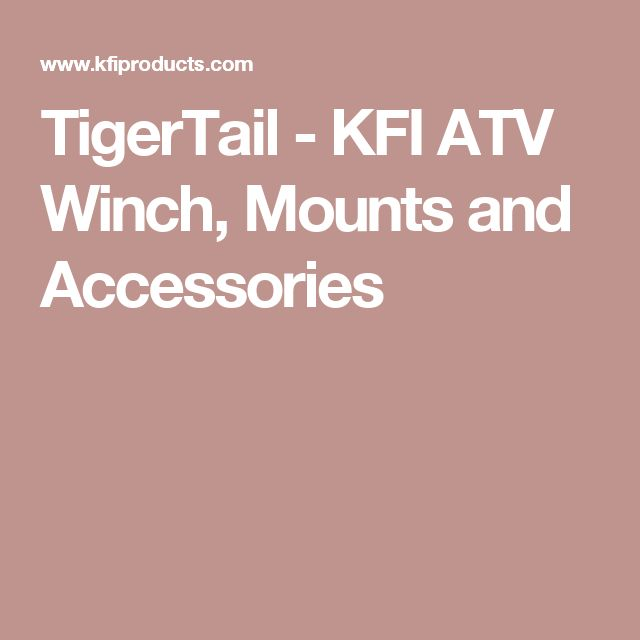 TigerTail - KFI ATV Winch, Mounts and Accessories